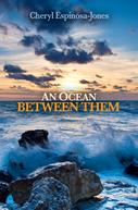novel, book, An Ocean Between Them